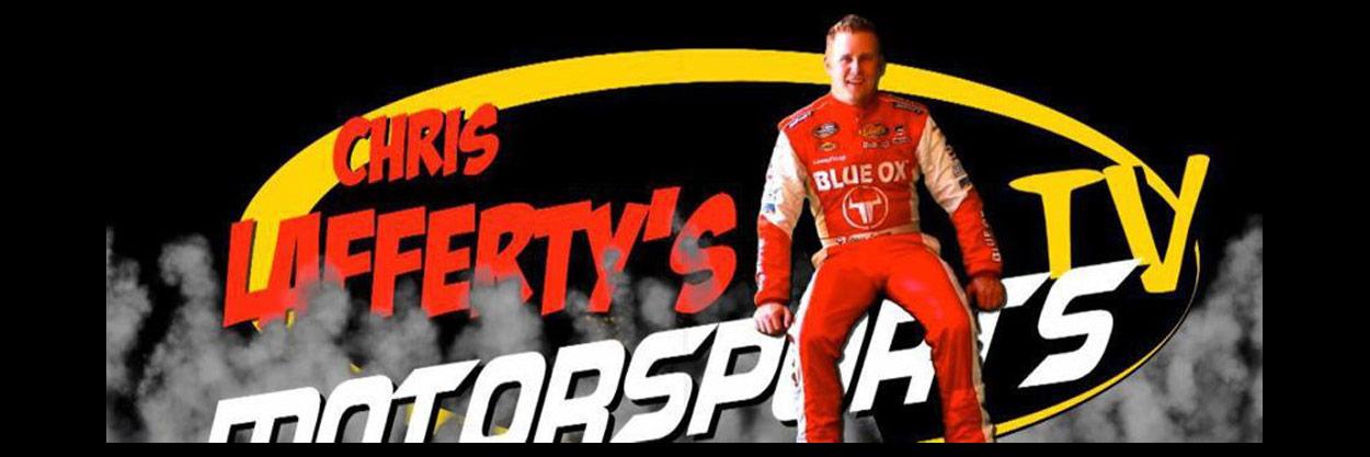 Chris Lafferty Motorsports TV